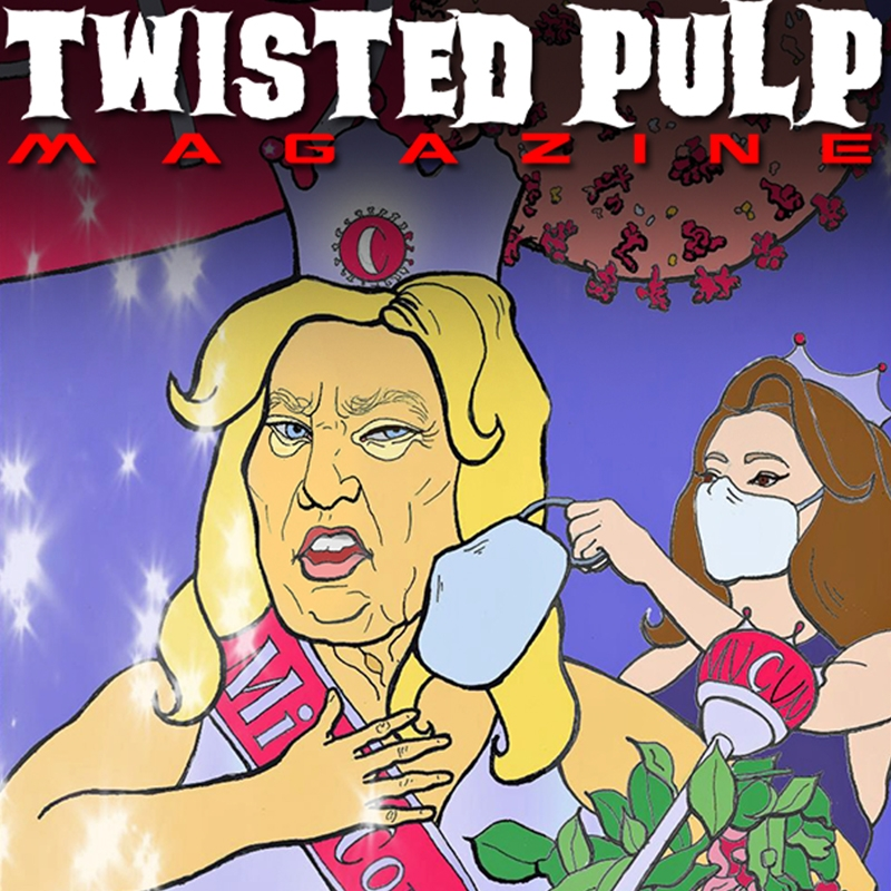 Twisted Pulp Magazine Issue #2