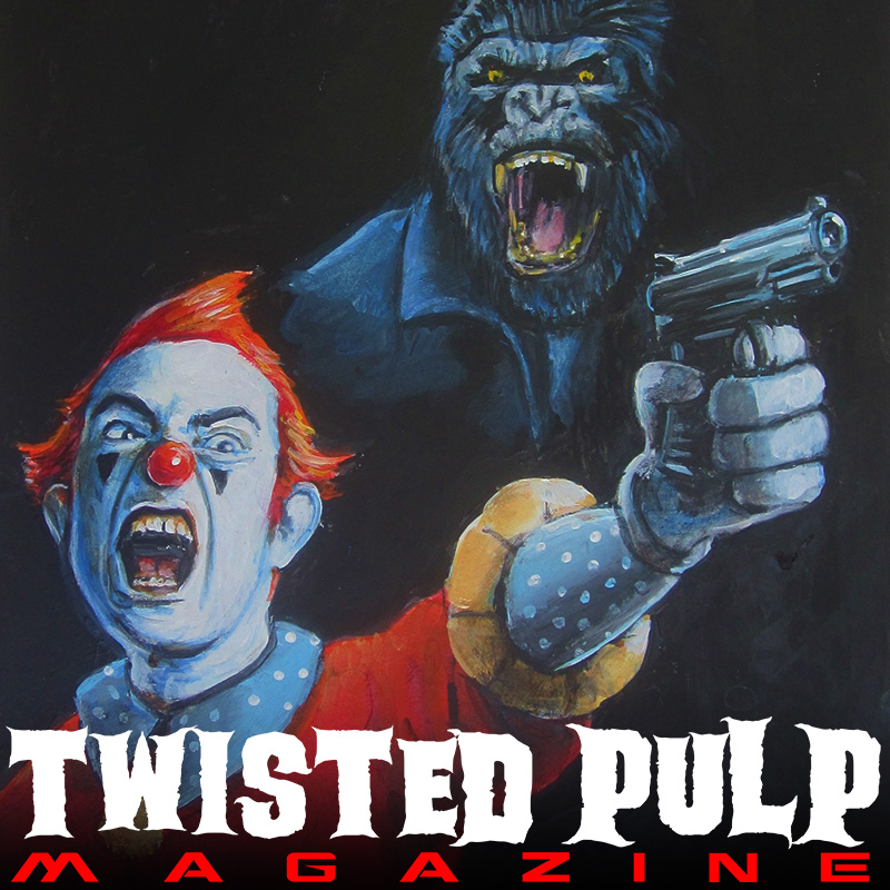Twisted Pulp Magazine Issue #1
