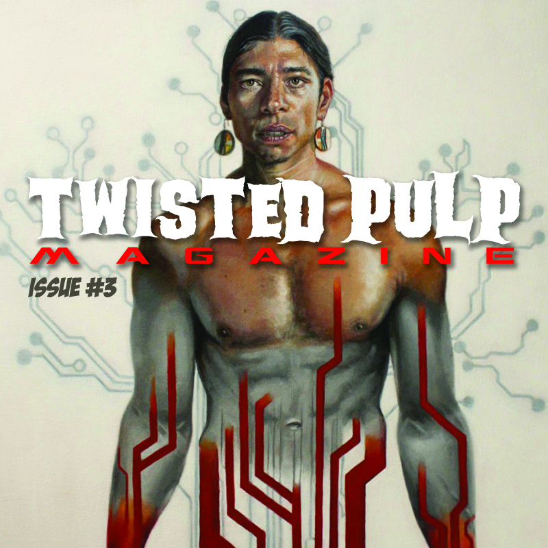 Twisted Pulp Magazine Issue #3