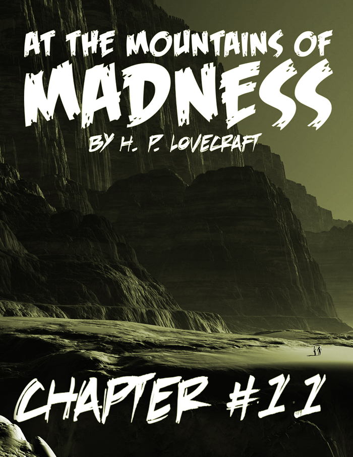 At the Mountains of Madness Chapter 11