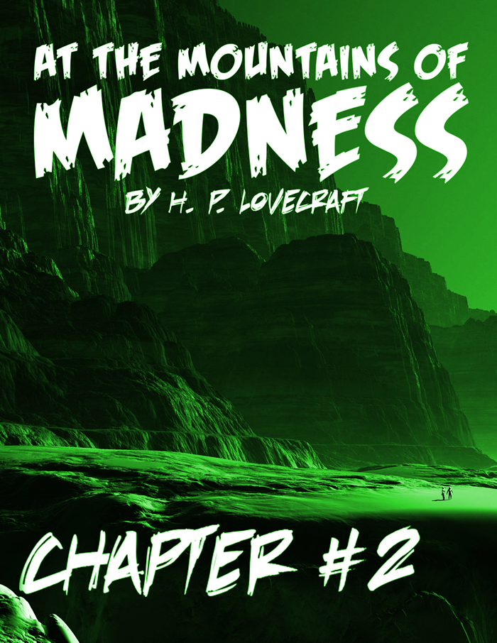 At the Mountains of Madness Chapter 2-700x