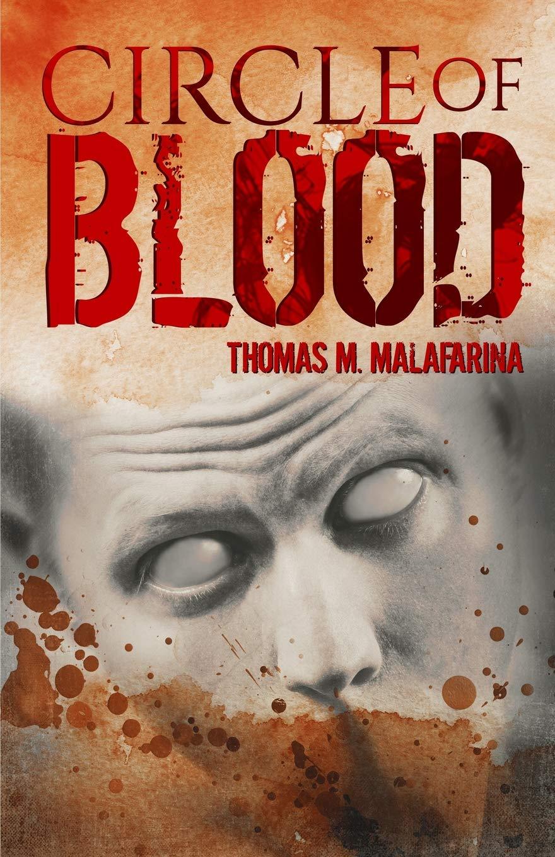 Circle of Blood by Thomas M Malafarina