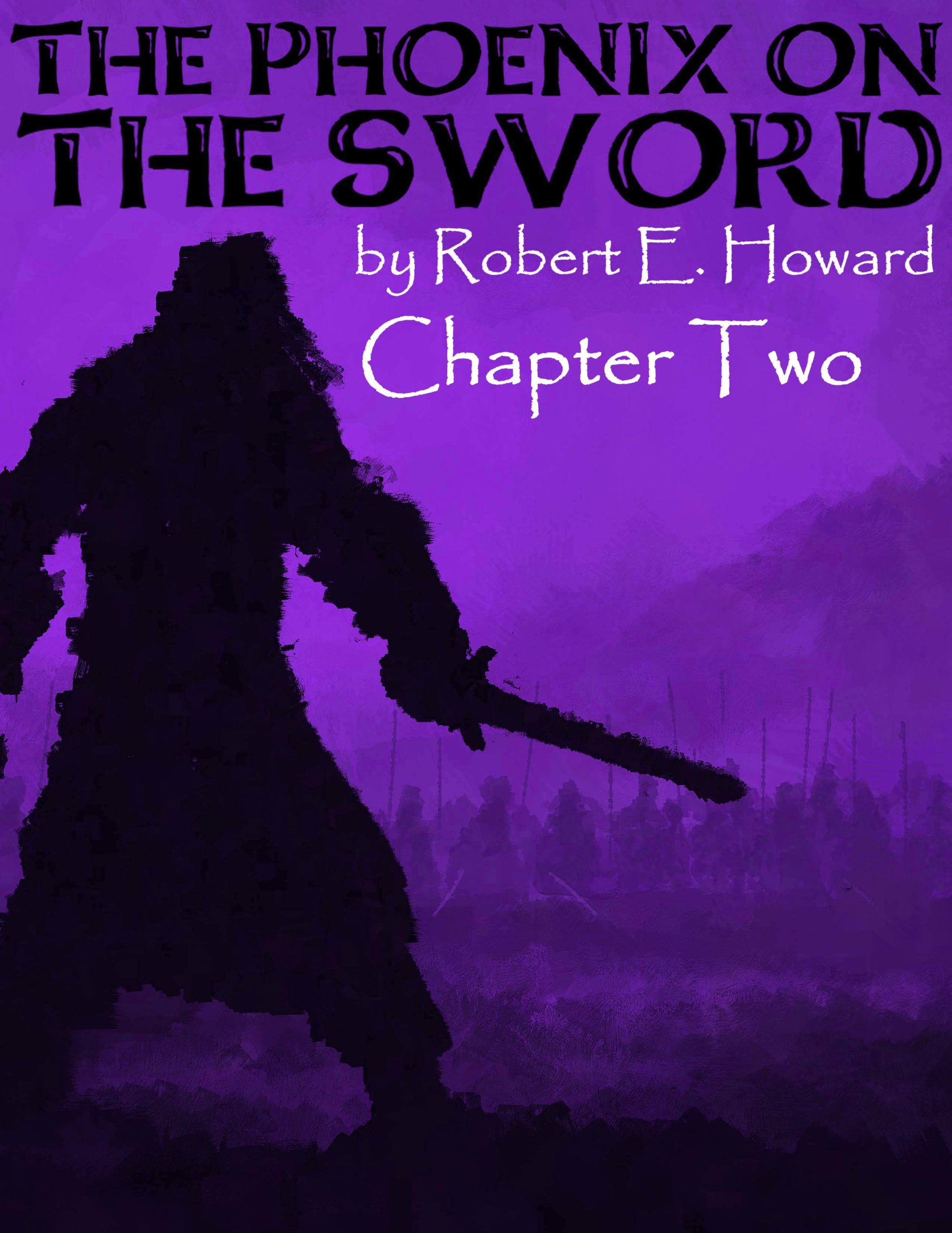 The Phoenix on the Sword Chapter 2
