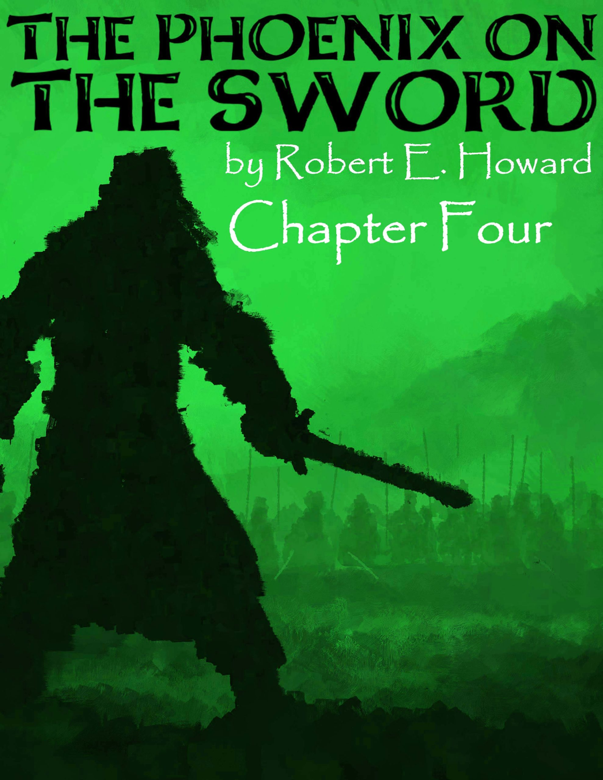The Phoenix on the Sword Chapter 4