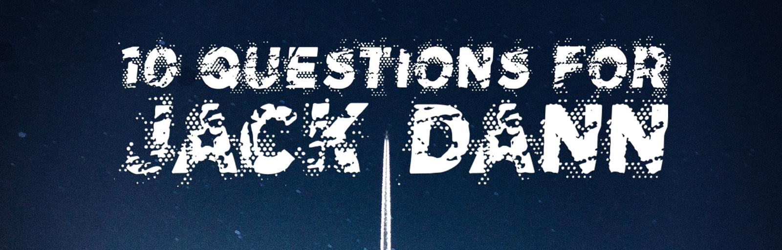 10 questions Jack Dann
