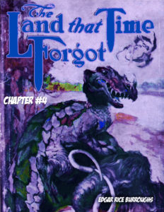 The Land that Time Forgot CH 04