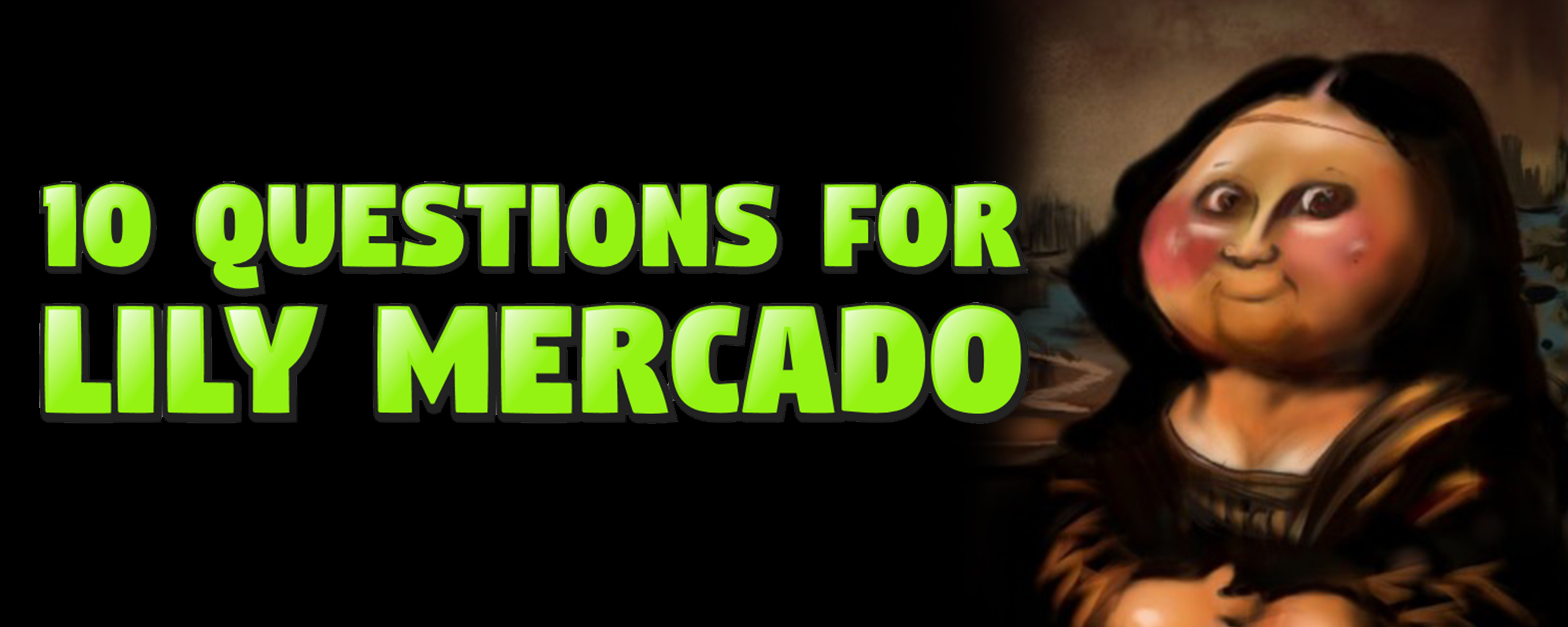 10 Questions for Lily Mercado