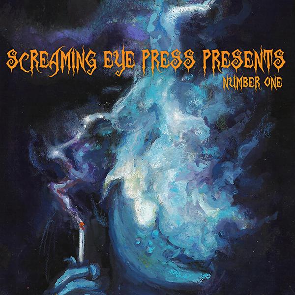 Screaming Eye Press Presents #1