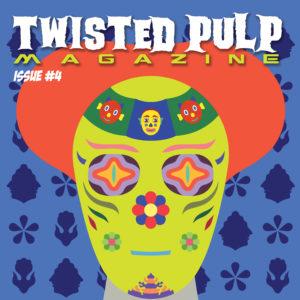 Twisted Pulp Magazine 004