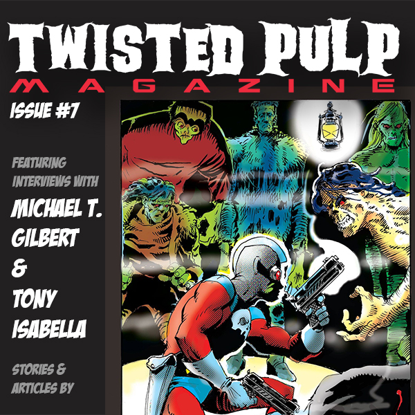 Twisted Pulp Magazine Issue #7